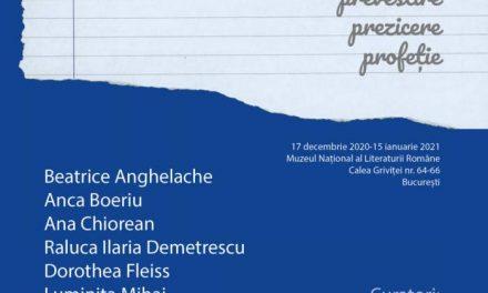 "Finisaj EXPOZIȚIE ""ORACOL, PREVESTIRE, PREZICERE, PROFEȚIE"" @ MUZEUL NAȚIONAL AL LITERATURII ROMÂNE"