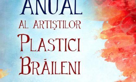 Salonul Anual al artiștilor plastici brăileni @ Galeria de Artă Brăila