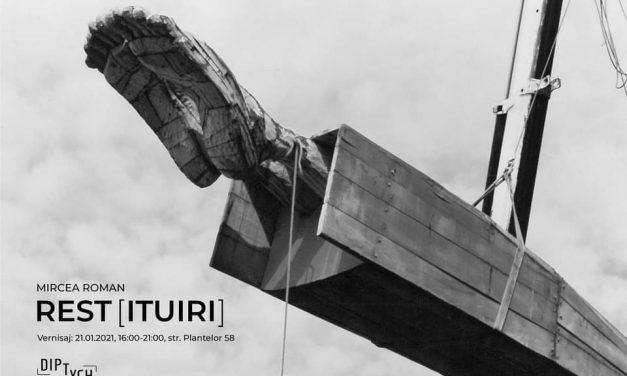 """Expoziția """"Rest(ituiri)"""" / Mircea Roman @ Diptych Art Space, București"""