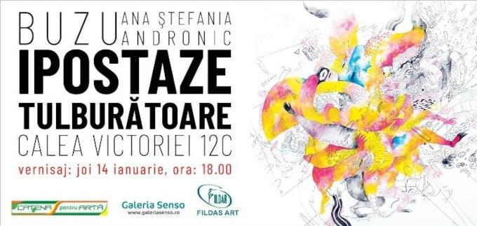 """Expoziție Ana Ștefania Andronic Buzu, """"Ipostaze tulburătoare"""" @ Galeria SENSO, București"""