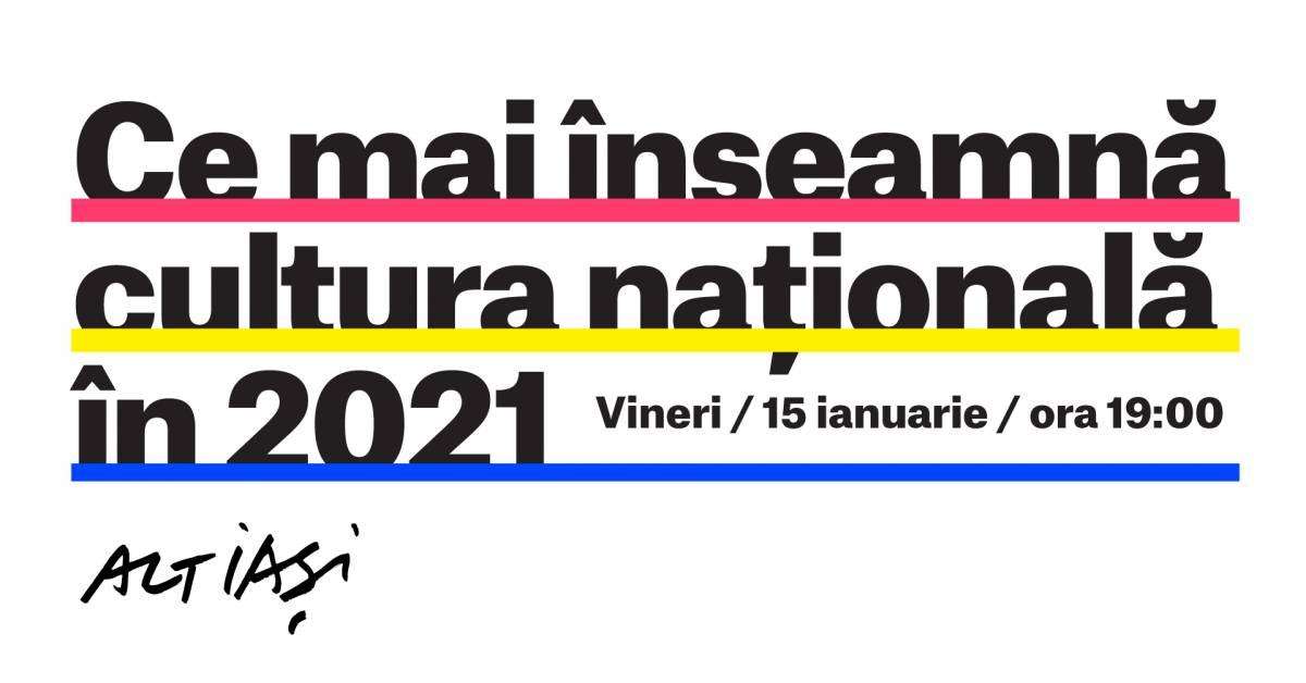 Ce mai înseamnă cultura națională în 2021?