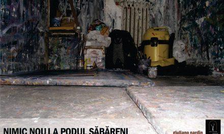 """Expoziție Giuliano Nardin """"Nimic nou la Podul Săbăreni"""" @ Arbor.art.room"""
