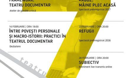 Focus teatru documentar în februarie la Reactor