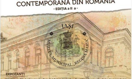 """Expoziția Artă Plastică Contemporană din România, Ediția a II-a @ Muzeul Municipal """"Regina Maria"""" din Iași"""