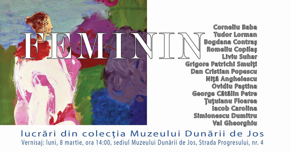 """""""Feminin"""" @ Muzeul Dunării de Jos Calărași"""