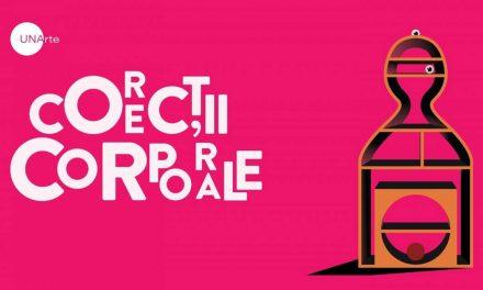 """""""Corecții Corporale"""" – expoziție a studenților UNArte București @ UNAgaleria, Combinatul Fondului Plastic, București"""