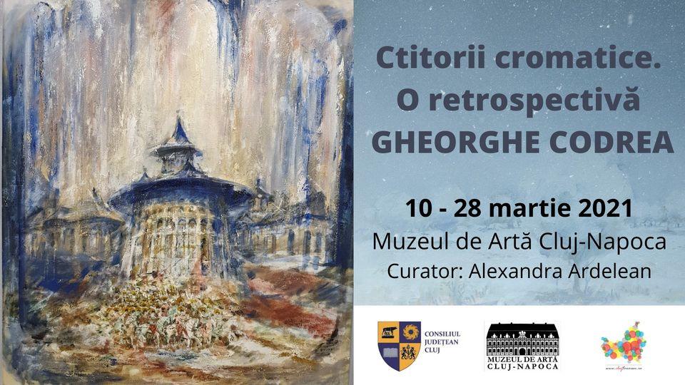 """expoziţia""""Ctitorii cromatice. O retrospectivă Gheorghe Codrea"""" @ Muzeul de Artă Cluj-Napoca"""