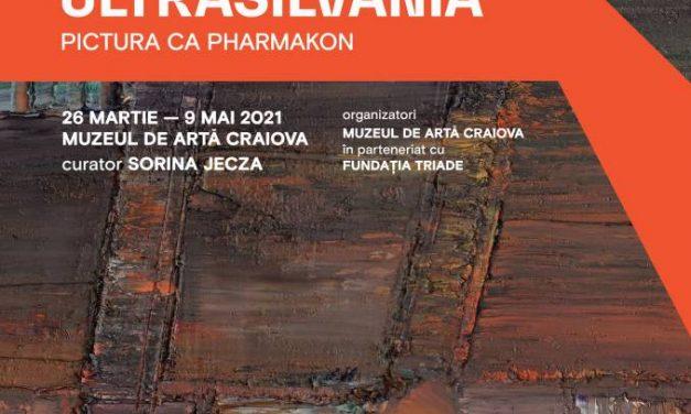 """Expoziție Ioan Aurel Mureșan """"ULTRASILVANIA. Pictura ca pharmakon"""" @ Muzeul de Artă Craiova"""