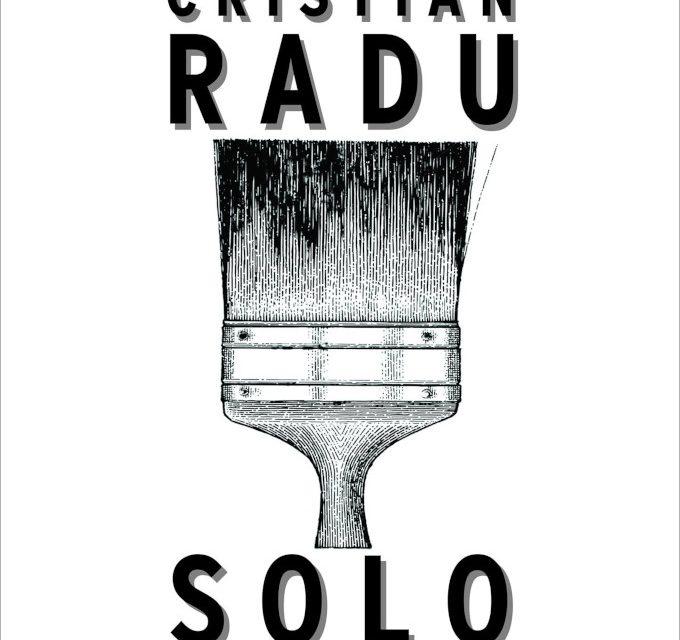 "Expoziție Cristian Radu, ""Solo"" @ Galeria Gheorghe Naum, Muzeul Brăilei ""Carol I"""