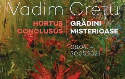 """Expoziţia Vadim Crețu """"Hortus Conclusus / Grădini misterioase"""" @ Casa Albastră, Muzeul Național Brukenthal"""