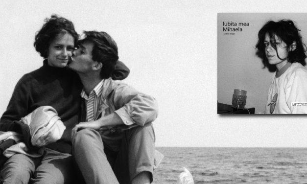 """lansare online """"Iubita mea Mihaela"""", un roman de dragoste vizual în România anilor '80 de Andrei Bîrsan"""