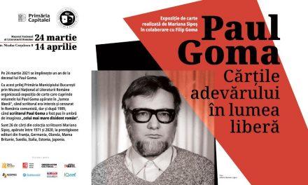 ExpozițiaPaul Goma – Cărțile adevărului în lumea liberă @ Muzeul Național al Literaturii Române