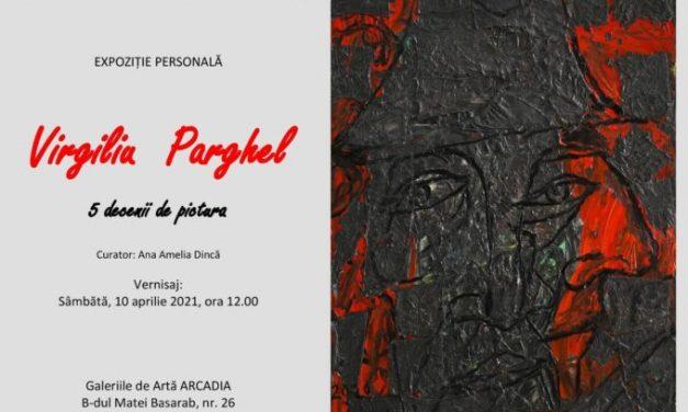 Virgiliu Parghel, 5 decenii de pictură @ Centrul Cultural UNESCO Ionel Perlea din Slobozia