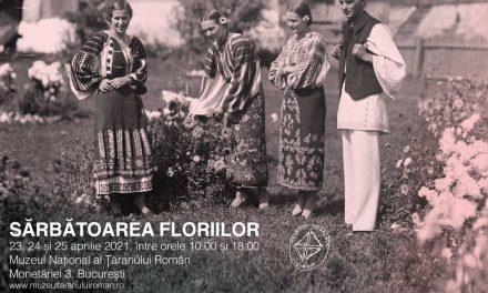 Sărbătoarea Floriilor @ Muzeul Naţional al Ţăranului Român