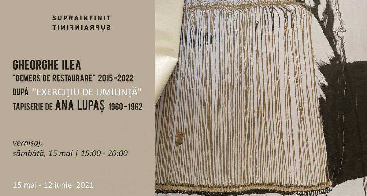 """Gheorghe Ilea: """"Demers de restaurare"""". După """"Exercițiu de umilință"""" Tapiserie de Ana Lupaș @ Suprainfinit Gallery, București"""