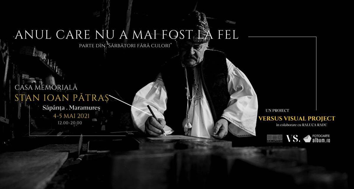 """Expoziția – eveniment """"Anul care nu a mai fost la fel"""" @ Casa Memorială a lui Stan Ioan Pătraș"""