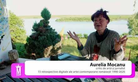 Aurelia Mocanu – 15 retrospective digitale ale artei contemporane românești 1990-2020