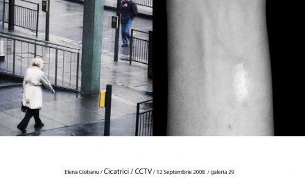 """Elena Ciobanu """"cicatrici / cctv"""" – expoziție de fotografie @ galeria 29, București"""