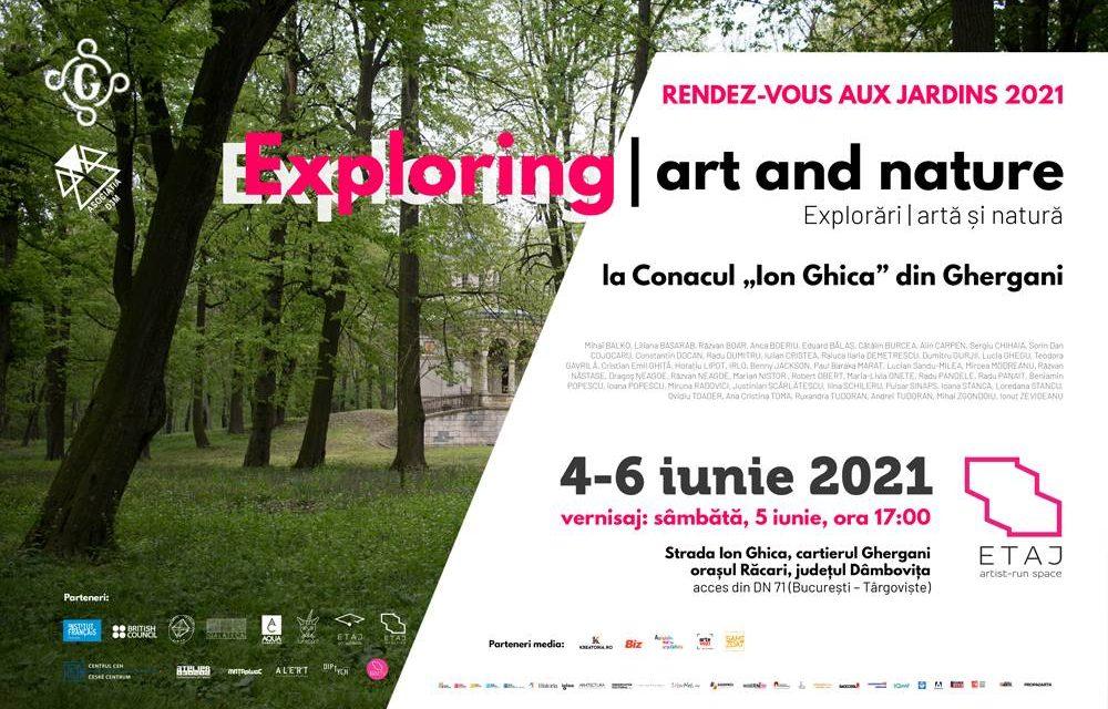 """EXPLORING   ART and NATURE // EXPLORĂRI   ARTĂ și NATURĂ, Domeniul """"Ion Ghica"""" de la Ghergani"""