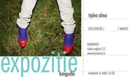 Expozitie fotoTiplea Alina @Kombinat, Bucuresti