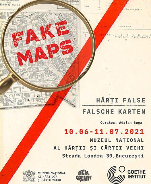 """""""Fake Maps. Hărți false.Falsche Karten"""" @ Muzeul Național al Hărților și Cărții Vechi"""