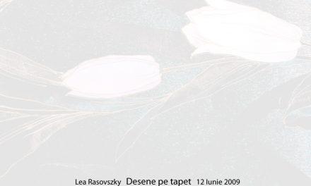"""LeA Rasovszky""""Desene pe tapet"""" @ galeria 29, Bucuresti"""