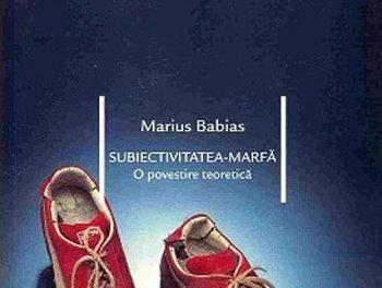 MARIUS BABIAS, SUBIECTIVITATEA-MARFă. O povestire teoretică @ Studioul Protokoll, Cluj