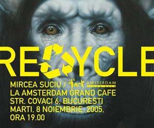 """Mircea Suciu """"RECYCLE"""" @ Amsterdam Grand Cafe, București"""