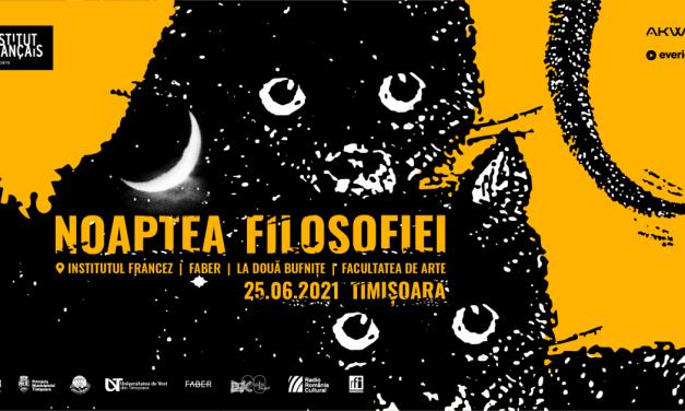 Noaptea Filosofiei Institutul Francez din Timișoara vă invită să vedeți filosofia într-o nouă lumină – noaptea!