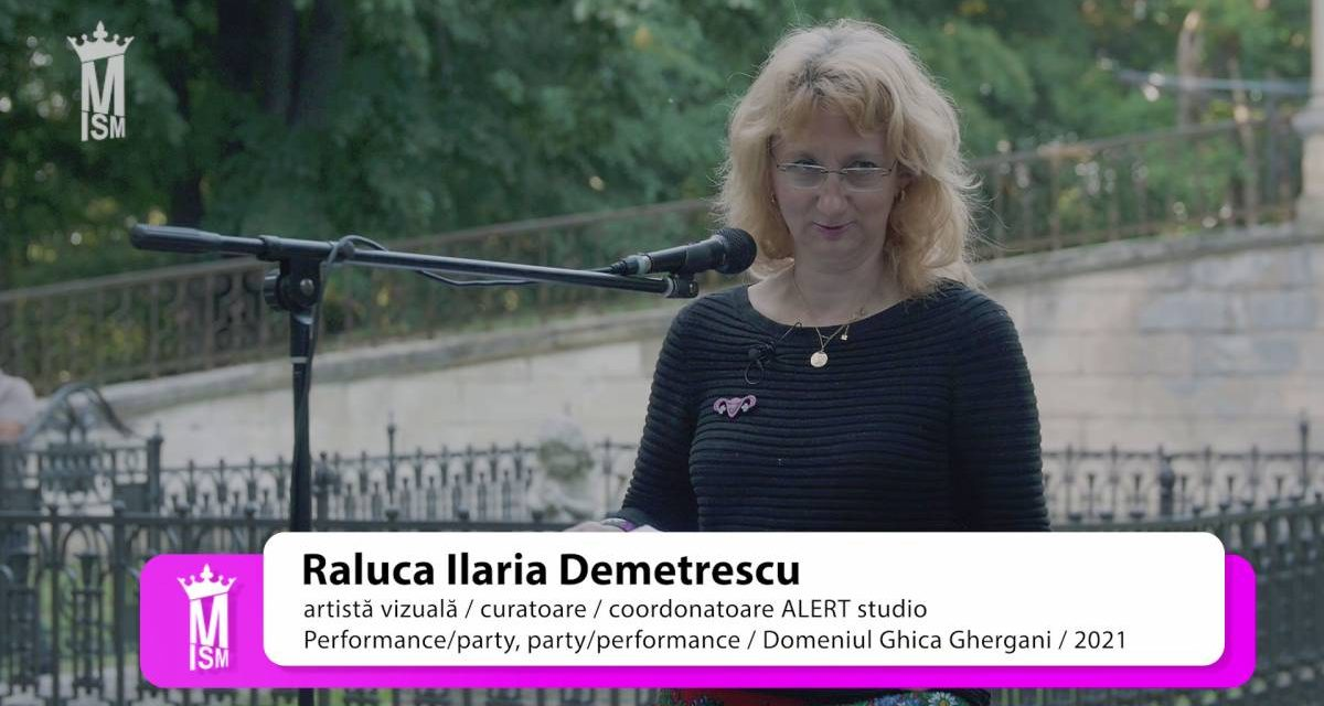 Raluca Ilaria Demetrescu, Performance/party, party/performance, domeniul Ghica Ghergani, 2021
