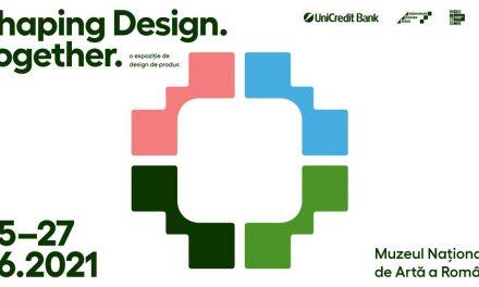 Shaping Design. Together. Expoziție de design de produs în premieră la MNAR!