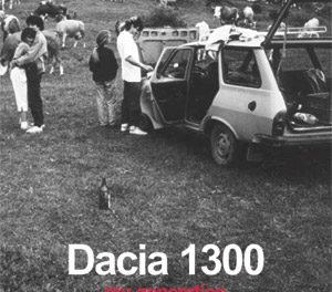 """Stefan Constantinescu """"Dacia 1300 – Generatia mea"""" @ Galeria Vector din Iasi"""