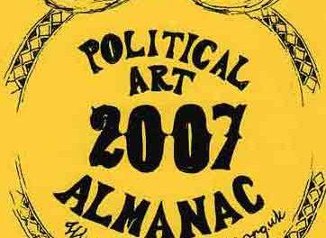 The 2007 Almanac of Political Art