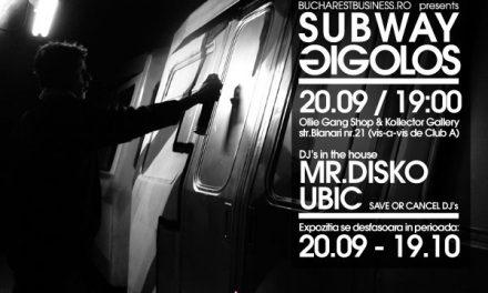 SUBWAY GIGOLOS la Kollector Gallery, București