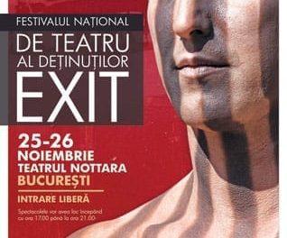 Festival de teatru al detinutilor Exit! @ Nottara