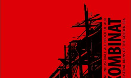 Kombinat. Ruine industriale ale Epocii de Aur