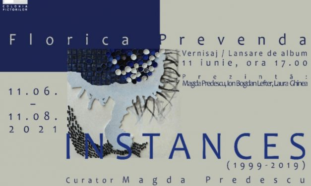 "Florica Prevenda – ""Instances"" @ COLONIA PICTORILOR, Baia – Mare"