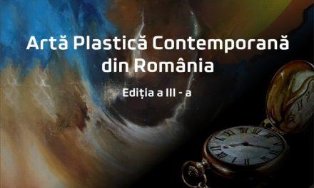 Artă Plastică Contemporană din România ediția a III-a @ Galeriile Cozia Pasaj 1 și 2 din Râmnicu Vâlcea