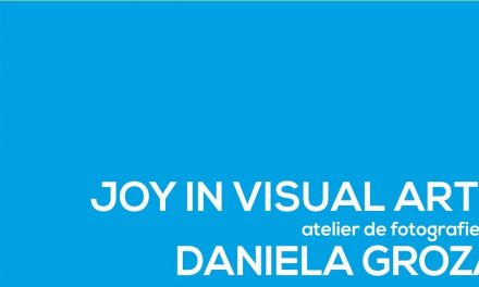 Atelier de Fotografie JOY IN THE VISUAL ARTS cu Daniela Groza @ Casa Tranzit din Cluj