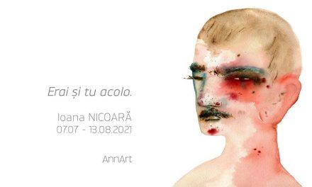 """Expoziție Ioana Nicoară """"Erai și tu acolo"""" @ Galeria AnnArt, București"""
