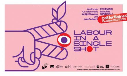 Labour in a Single Shot – workshop de producție video pentru cineaști, artiști video și studenți la film