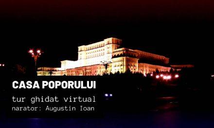 Casa Poporului – Tur ghidat virtual / Măririle și decăderile monumentelor din România