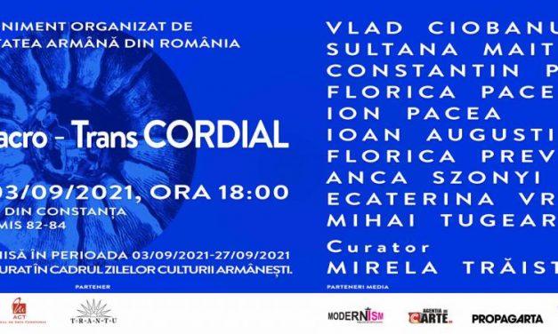 micro-macro-Trans CORDIAL, Zilele Culturii Armâneşti la Muzeul de Arta Constanța, 2021