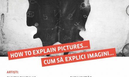 """Expoziție dedicată centenarului Joseph Beuys """"How to explain pictures … / Cum să explici imagini…"""""""