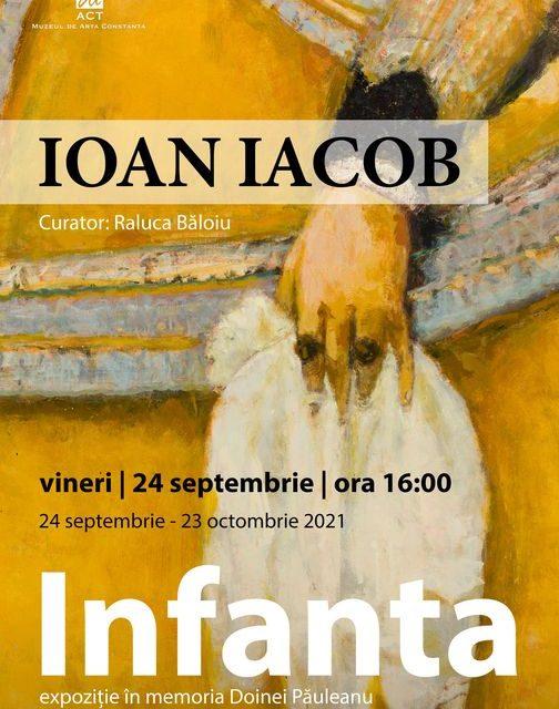 """Expoziție Ioan Iacob """"Infanta"""" @ Muzeul de Artă Constanţa"""