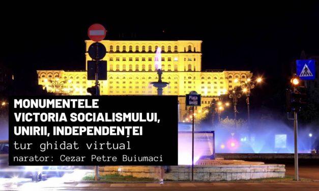 """Monumentele """"Victoria socialismului"""", """"Unirii"""", """"Independenței"""" – Măririle și decăderile monumentelor din România"""