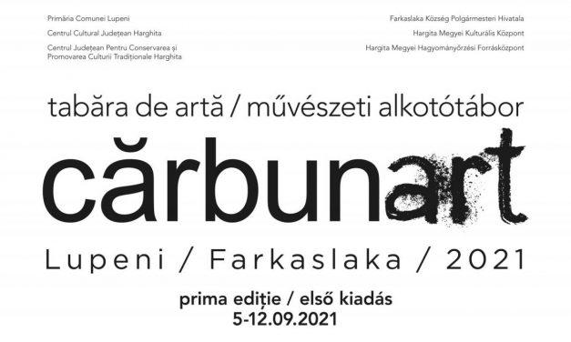 carbunart – Tabăra de artă contemporană Lupeni / Farkaslaka, 2021