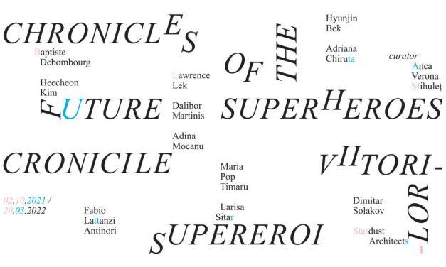 Cronicile viitorilor supereroi – Kunsthalle Bega